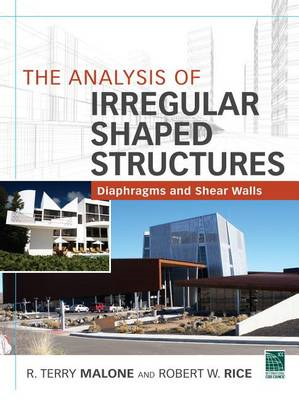 The Analysis of Irregular Shaped Structures Diaphragms and Shear Walls (BOK)