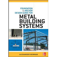 Foundation and Anchor Design Guide for Metal Building System (BOK)