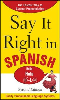 Say it Right in Spanish (BOK)