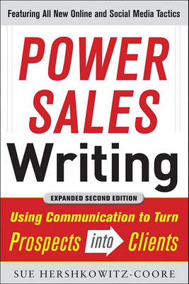 Power Sales Writing: Using Communication to Turn Prospects into Clients (BOK)
