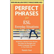 Perfect Phrases for ESL Everyday Situations (BOK)