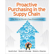 Proactive Purchasing in the Supply Chain: The Key to World-Class Procurement (BOK)