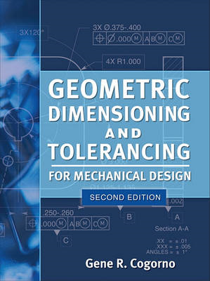 Geometric Dimensioning and Tolerancing for Mechanical Design (BOK)