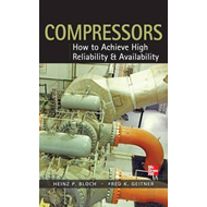 Compressors: How to Achieve High Reliability & Availability (BOK)
