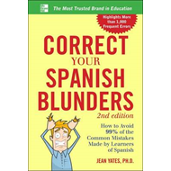 Correct Your Spanish Blunders (BOK)