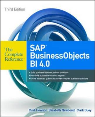 SAP BusinessObjects BI 4.0 The Complete Reference 3/E (BOK)