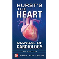Hurst's the Heart Manual of Cardiology (BOK)