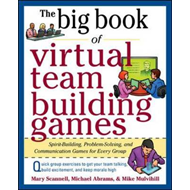 Big Book of Virtual Teambuilding Games: Quick, Effective Act (BOK)