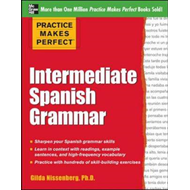 Practice Makes Perfect: Intermediate Spanish Grammar (BOK)