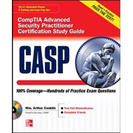 CASP CompTIA Advanced Security Practitioner Certification Study Guide (Exam CAS-001) (BOK)