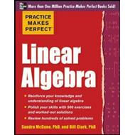 Practice Makes Perfect Linear Algebra (BOK)