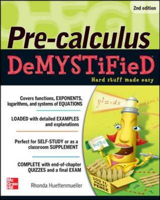 Pre-calculus Demystified, Second Edition (BOK)