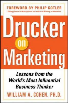 Drucker on Marketing: Lessons from the World's Most Influent (BOK)