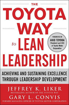 Toyota Way to Lean Leadership:  Achieving and Sustaining Exc (BOK)