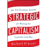 Strategic Capitalism: The New Economic Strategy for Winning (BOK)