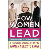 How Women Lead: The 8 Essential Strategies Successful Women Know (BOK)