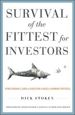 Survival of the Fittest for Investors: Using Darwin's Laws of Evolution to Build a Winning Portfolio (BOK)