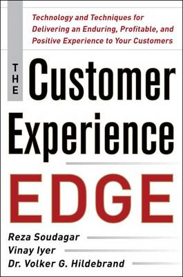 The Customer Experience Edge: Technology and Techniques for Delivering an Enduring, Profitable and P (BOK)