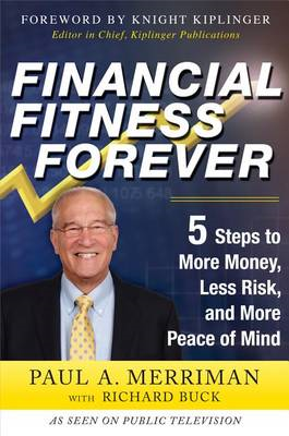 Financial Fitness Forever: 5 Steps to More Money, Less Risk, and More Peace of Mind (BOK)