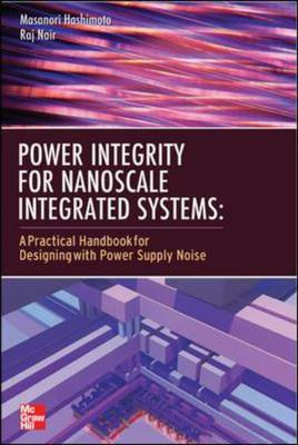 Power Integrity for Nanoscale Integrated Systems (BOK)