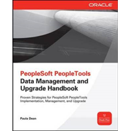 PeopleSoft PeopleTools Data Management and Upgrade Handbook (BOK)