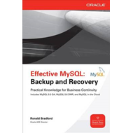 Effective MySQL Backup and Recovery (BOK)