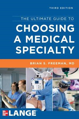 The Ultimate Guide to Choosing a Medical Specialty (BOK)
