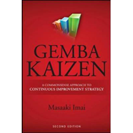 Gemba Kaizen: A Commonsense Approach to a Continuous Improve (BOK)
