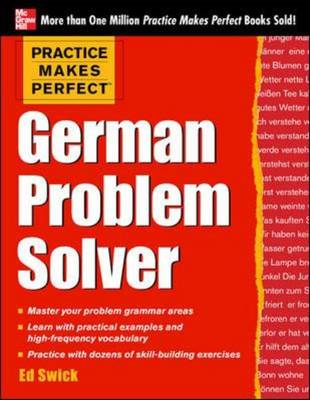 Practice Makes Perfect German Problem Solver (BOK)
