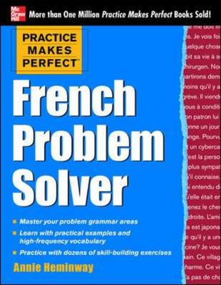 Practice Makes Perfect French Problem Solver (BOK)
