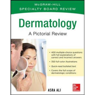 McGraw-Hill Specialty Board Review Dermatology A Pictorial R (BOK)