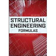 Structural Engineering Formulas, Second Edition (BOK)