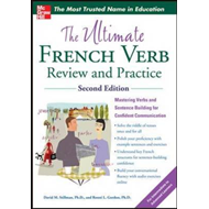 The Ultimate French Verb Review and Practice (BOK)