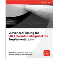Advanced Tuning for JD Edwards EnterpriseOne Implementations (BOK)