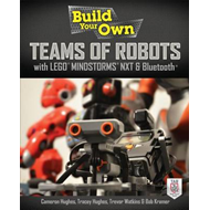 Build Your Own Teams of Robots with LEGO Mindstorms NXT and Bluetooth: Build Your Own Networked Robo (BOK)