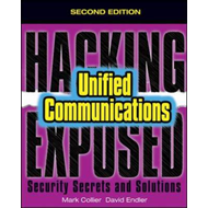 Hacking Exposed Unified Communications and  Voip Security Se (BOK)