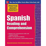 Practice Makes Perfect Spanish Reading and Comprehension (BOK)