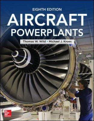 Aircraft Powerplants, Eighth Edition (BOK)
