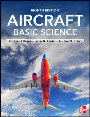 Aircraft Basic Science, Eighth Edition (BOK)