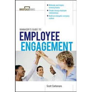 Manager's Guide to Employee Engagement (BOK)