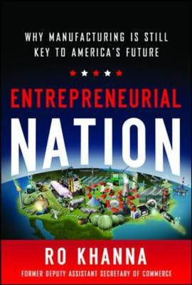 Entrepreneurial Nation: Why Manufacturing is Still Key to Am (BOK)