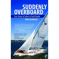 Suddenly Overboard: True Stories of Sailors in Fatal Trouble (BOK)