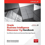Oracle Business Intelligence Discoverer 11g Handbook (BOK)