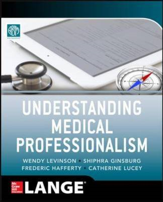Understanding Medical Professionalism (BOK)