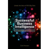 Successful Business Intelligence: Unlock the Value of BI and (BOK)