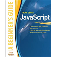 JavaScript: A Beginner's Guide, Fourth Edition (BOK)