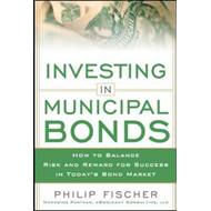 Investing in Municipal Bonds: How to Balance Risk and Reward for Success in Today's Bond Market (BOK)
