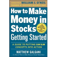 How to Make Money in Stocks Getting Started: A Guide to Putt (BOK)