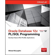Oracle Database 12c PL/SQL Programming (BOK)
