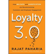 Loyalty 3.0: How to Revolutionize Customer and Employee Enga (BOK)